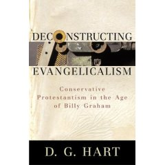 Deconstructing Evangelicalism
